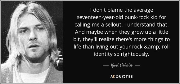 quote-i-don-t-blame-the-average-seventeen-year-old-punk-rock-kid-for-calling-me-a-sellout-kurt-cobain-5-90-77